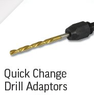 Quick Change Drill Adaptors